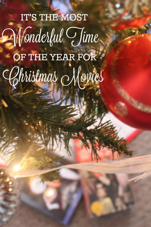 It S The Most Wonderful Time Of The Year For Christmas Movies A Thousand Country Roads