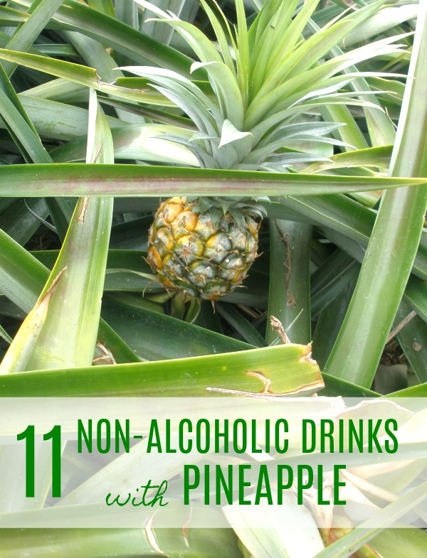 11 Non-Alcoholic Drinks with Pineapple