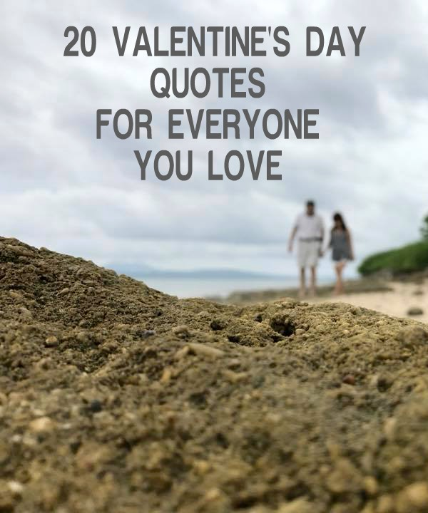 20 Valentine's Day Quotes for Everyone You Love